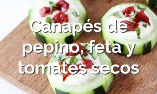 Canapés de pepino, feta y tomates secos