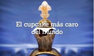 El cupcake más caro del mundo