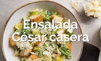 Ensalada César casera