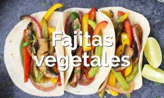 Fajitas vegetales