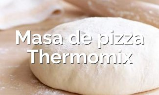 Masa de pizza con Thermomix