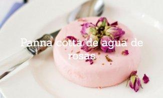Panna cotta de agua de rosas
