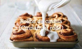 Rollos de canela (Cinnamon rolls)